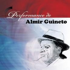 Almir Guineto - Performance de Almir Guineto