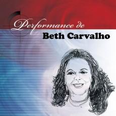 Beth Carvalho - Performance de Beth Carvalho