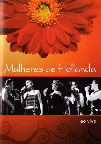 DVD Mulheres de Hollanda