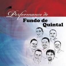 Fundo de Quintal - Performance de Fundo de Quintal