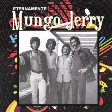 Mungo Jerry - Eternamente