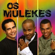 Os Mulekes - Os Mulekes