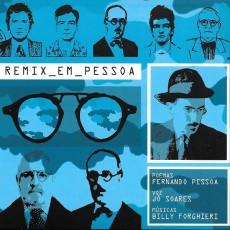 Remix Em Pessoa - Remix Em Pessoa