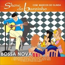 Show do Barzinho - Bossa Nova com Marcos de Olinda