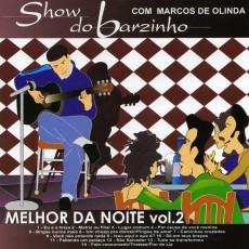 Show do Barzinho - Melhor da Noite Volume 2