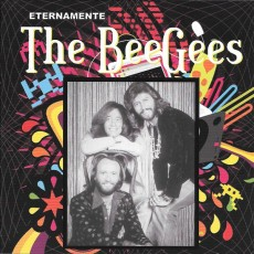 The Bee Gees - Eternamente