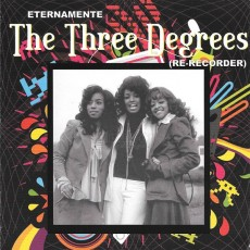 The Three Degrees - Eternamente