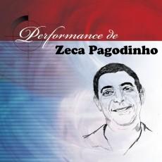 Zeca Pagodinho - Performance de Zeca Pagodinho
